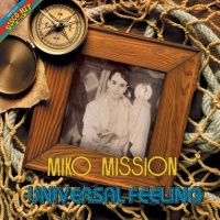 Miko Mission - Universal Feeling