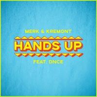 Merk & Kremont feat. DNCE - Hands Up