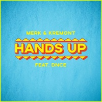 Merk & Kremont feat. DNCE - Hands Up