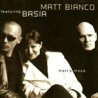 Matt Bianco & Basia - Matt's Mood