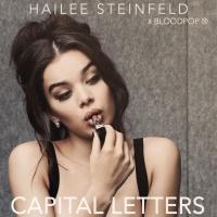 Hailee Steinfeld & BloodPop - Capital Letters