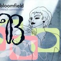 Bloomfield - Je T'Aime