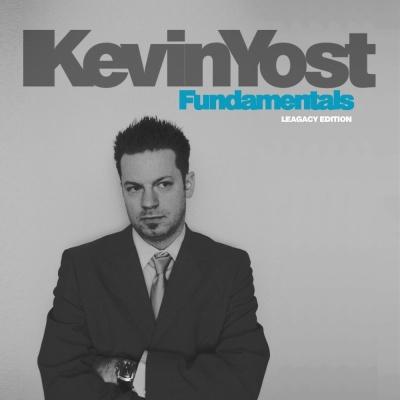 Kevin Yost - FundamentalsThe Legacy Edition