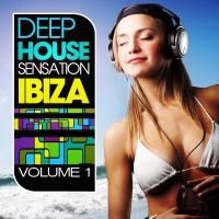 - Deep House Sensation Ibiza, Vol. 1 (Beach and Balearic Sunset Greatest)