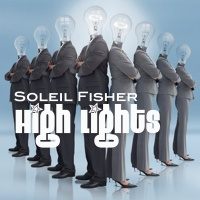 SOLEIL FISHER - Come On Dream