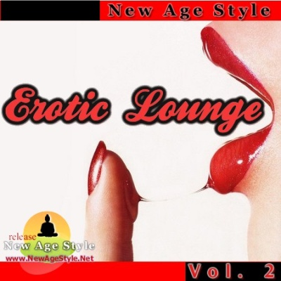 SEX CHILL - New Age Style - Erotic Lounge 2