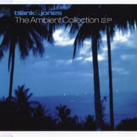 - The Ambient Collection EP