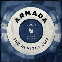 Erick Morillo - Armada - The Remixes 2017 Vol 1 (The House Edition)