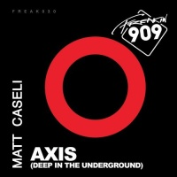 Matt Caseli - Axis (Deep In The Underground)
