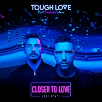 Tough Love - Closer To Love
