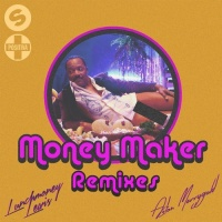 - Money Maker (Garreth Maher Remix)