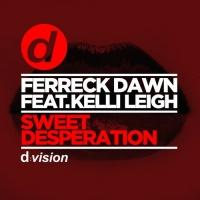 Ferreck Dawn - Sweet Desperation