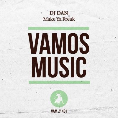 DJ Dan - Make Ya Freak (David Jones Remix)