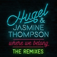 Hugel & Jasmine Thompson - Where We Belong (DJ Tonka Remix)