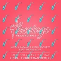 Nicola Fasano - Love Will Save The Day (Funkerman Remix)