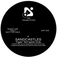 - Sandcastles (Tiger Stripes Dub)