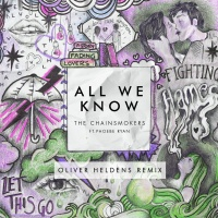 - All We Know (Oliver Heldens Remix)