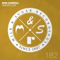 Ron Carroll - Higher Love (A Lister Remix)