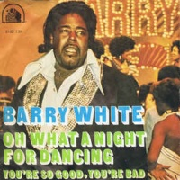 Barry White - Oh What A Night For Dancing
