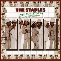The Staples - Pass It On