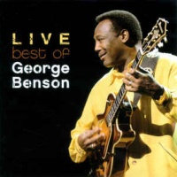 George Benson - Best Of George Benson Live