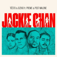 Tiesto & Dzeko feat. Preme & Post Malone - Jackie Chan
