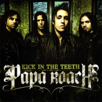 Papa Roach - Kick In The Teeth (Promo)