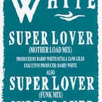 Barry White - Super Lover
