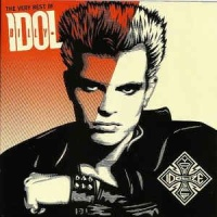 Billy Idol - The Very Best Of: Idolize Yourself