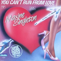 Maxine Singleton - You Can't Run From Love