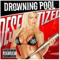 Drowning Pool - Love And War