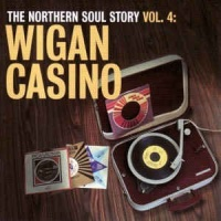 Paul Anka - The Northern Soul Story Vol. 4: Wigan Casino