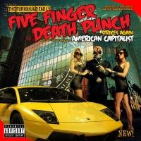 Five Finger Death Punch - American Capitalist