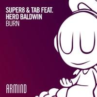 Super8 & Tab - Burn