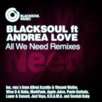 Blacksoul - All We Need (Wise D Kobe Remix)