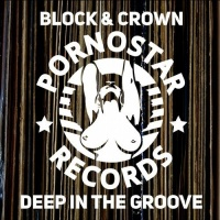 Block & Crown - Block & Crown - Deep On The Groove