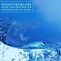 Nightcrawlers - Push The Feeling On (Dunisco & RE.NO Remix)