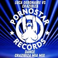 Luca Debonaire - Dance (Crazibiza Mia Mix)