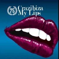 Crazibiza - My Lips