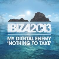 My Digital Enemy - Nothing To Take