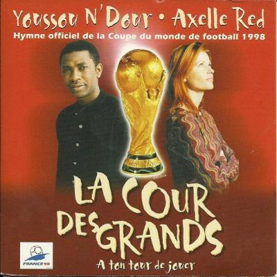 Youssou N'Dour - La Cour Des Grands (A Ton Tour De Jouer)