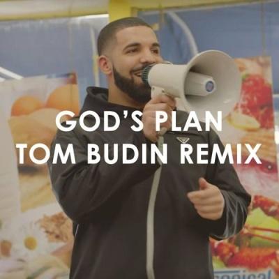 Drake - God's Plan (Tom Budin Remix)