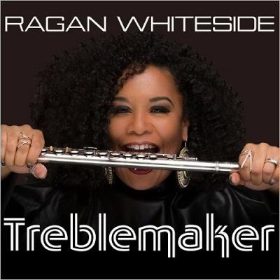 Ragan Whiteside - Treblemaker