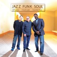 Jazz Funk Soul - Telephone (feat. Jeff Lorber, Chuck Loeb & Everette Harp)
