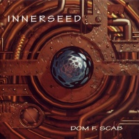 Dom F. Scab - Seed
