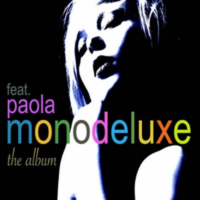 Monodeluxe - The Album