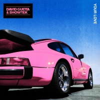David Guetta - Your Love