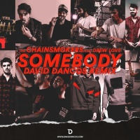 The Chainsmokers - Somebody (David Dancos Remix)