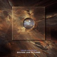 Tomasz Zawadzinski - Sounds Like Pictures