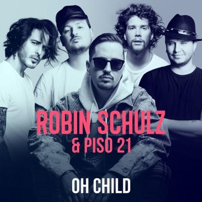 Robin Schulz - Oh Child